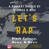 Let's Rap World Podcast artwork