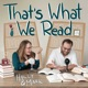 That's What We Read