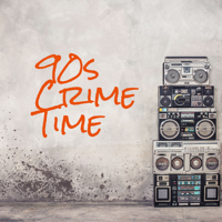 90s Crime Time podcast