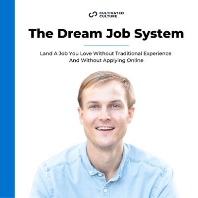The Dream Job System Podcast:Austin Belcak
