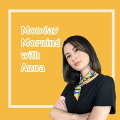 Monday Morning with Anna