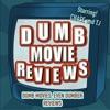 Dumb Movie Reviews artwork
