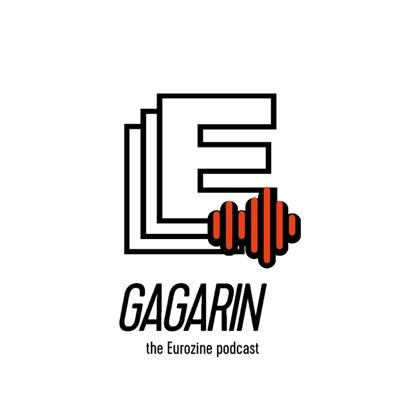 Gagarin, the Eurozine podcast