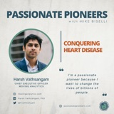 Conquering Heart Disease with Dr. Harsh Vathsangam