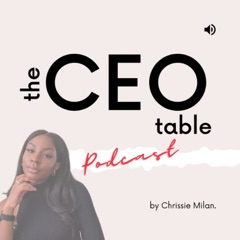 The CEO Table Podcast
