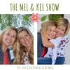 The Mel and Kel Show