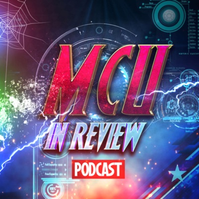 MCU in Review - WandaVision and All Marvel Cinematic Universe:MCU in Review