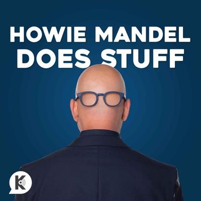 Howie Mandel Does Stuff Podcast:Kast Media