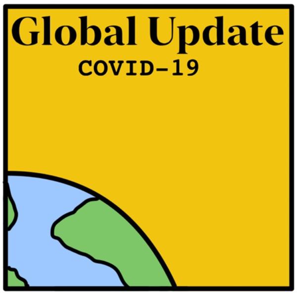 Global Update: COVID-19 Ep.2