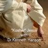 """Kosher"" Jesus with Dr. Kenneth Hanson artwork"