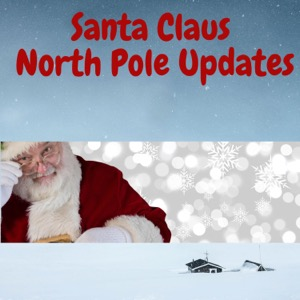 Santa Claus North Pole Updates
