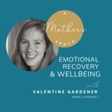 Emotional Recovery & Wellbeing with Valentine Gardener