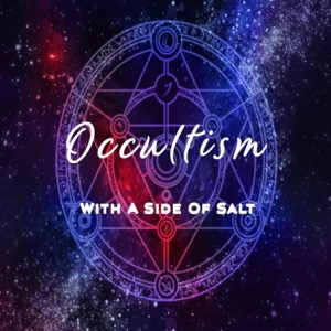 Occultism With a Side of Salt