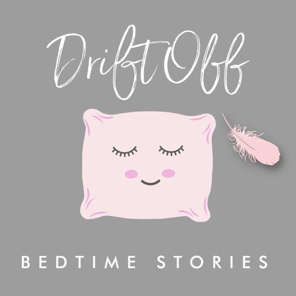 Drift Off - Bedtime Stories for Sleep