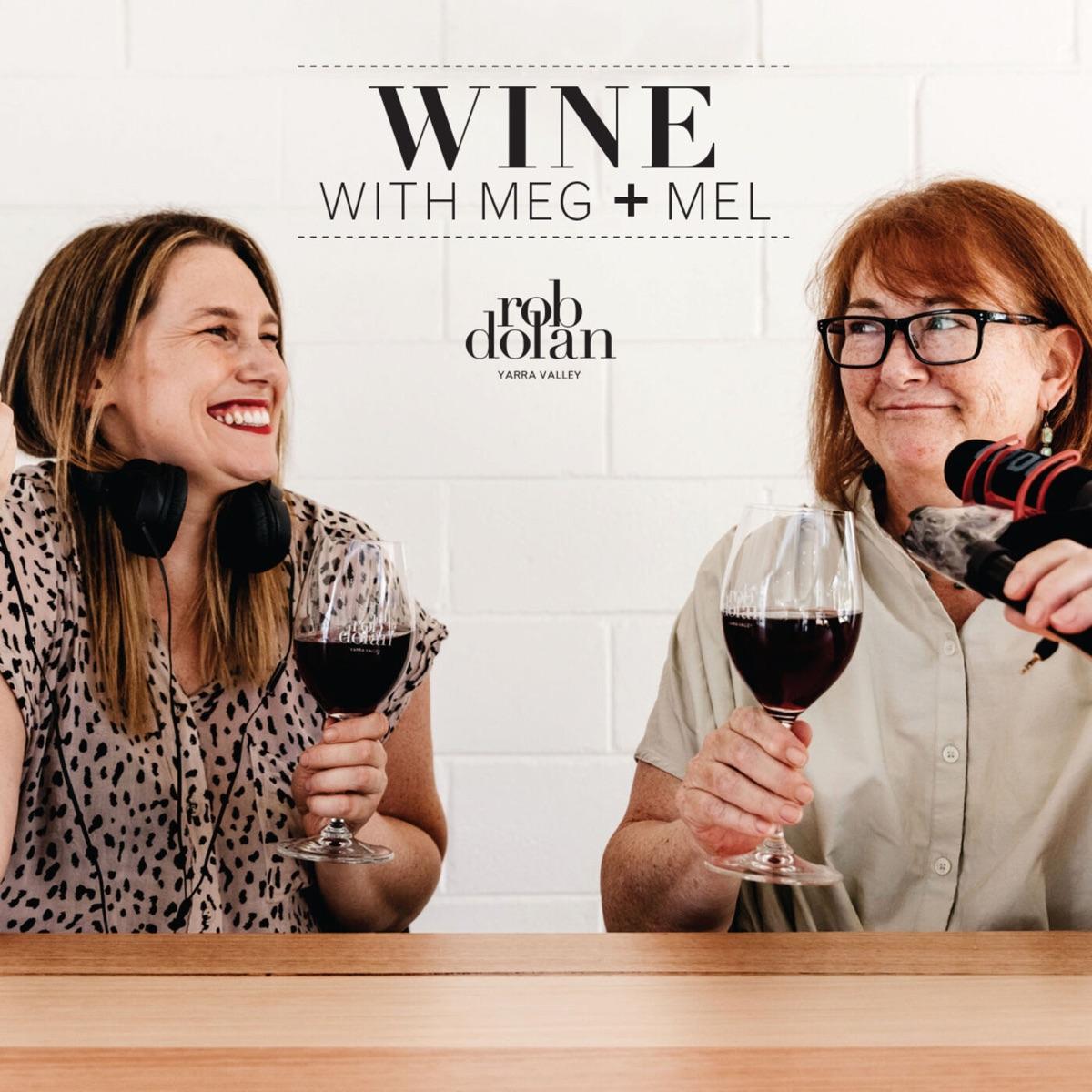 Wine with Meg + Mel