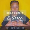 Boundaries & Grace with Taylor Chandler artwork