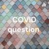 COVID question  artwork