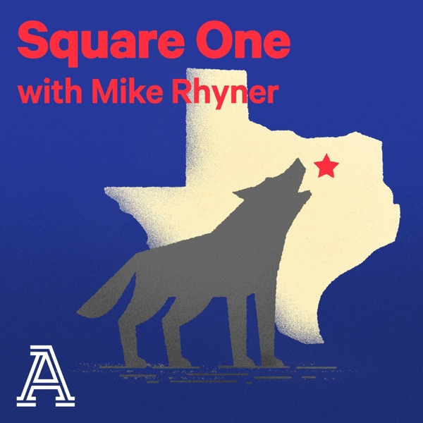 Square One with Mike Rhyner