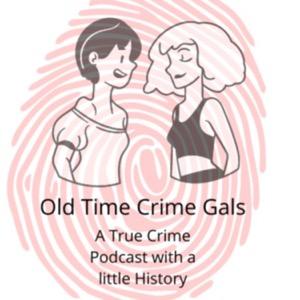 Old Time Crime Gals