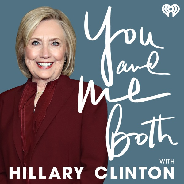 You and Me Both with Hillary Clinton banner image