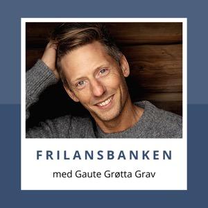 Frilansbanken - med Gaute Grøtta Grav