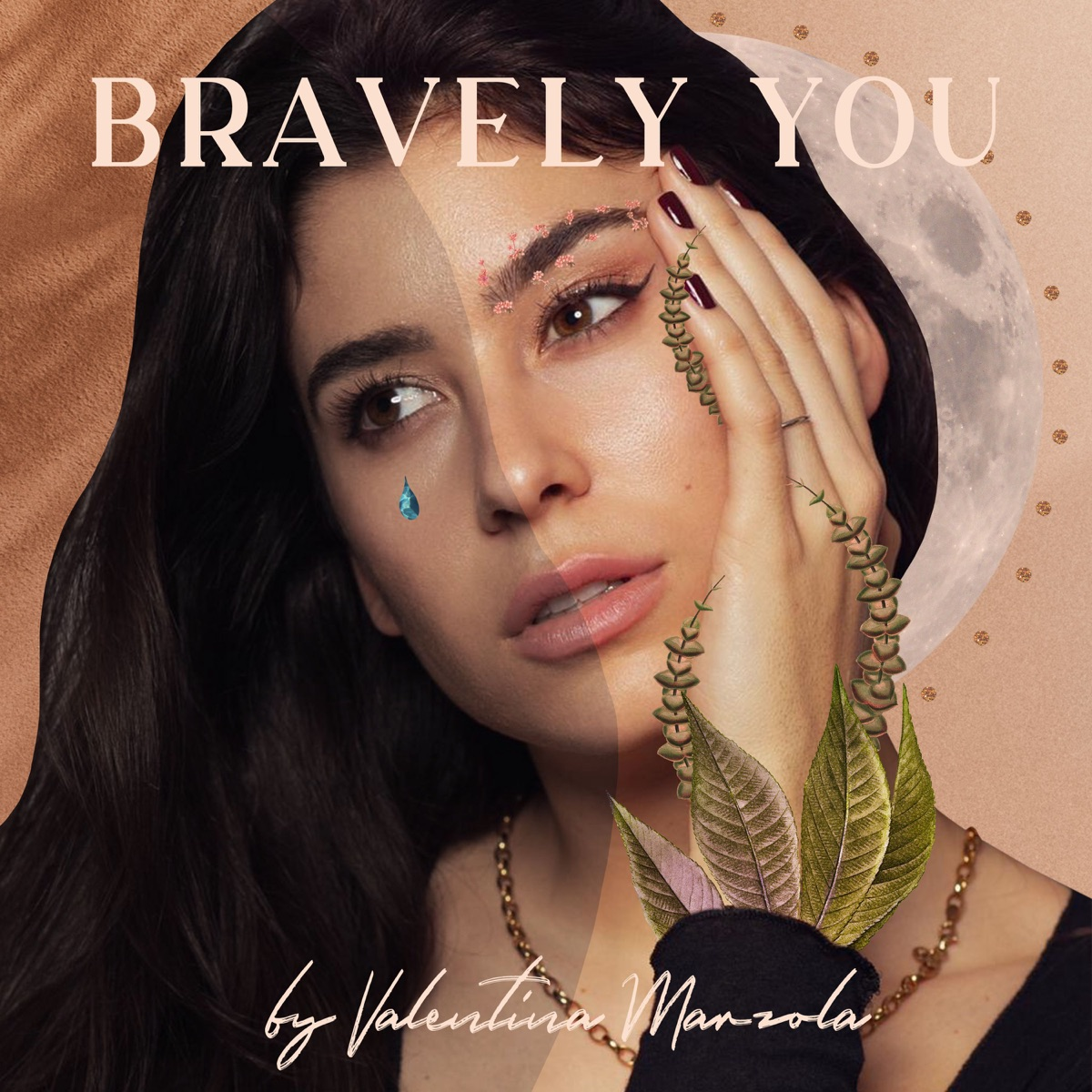 BRAVELY YOU by Valentina Marzola