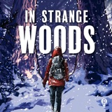 Image of In Strange Woods: A Musical Podcast podcast