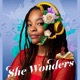 She Wonders: A BrightHouse Production