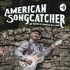 American Songcatcher artwork