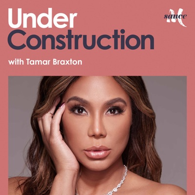 Under Construction with Tamar Braxton:More Sauce & Tamar Braxton