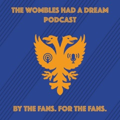 The Wombles had a Dream Podcast