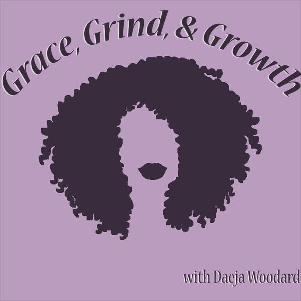 Grace, Grind, & Growth
