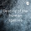 Destiny of the human species artwork
