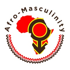 Afro-Masculinity Podcast