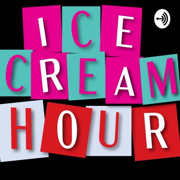 Ice Cream Hour
