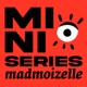 Les mini-séries podcasts de Madmoizelle