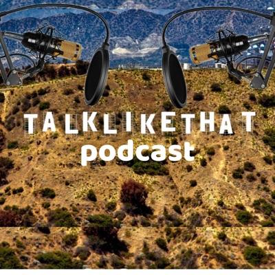 Talk Like That Podcast