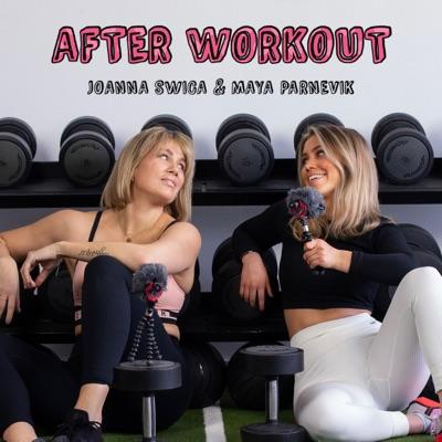 Afterworkoutpodden:Joanna Swica & Maya Parnevik