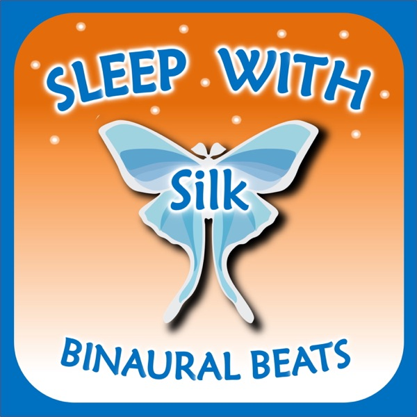 Sleep with Silk: Binaural Beats banner backdrop