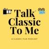 Talk Classic To Me
