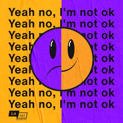 Yeah No, I'm Not OK:LAist Studios