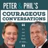 Peter & Phil's Courageous Conversations artwork