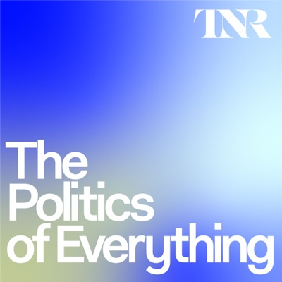 The Politics of Everything:The New Republic