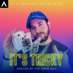 It's Tricky
