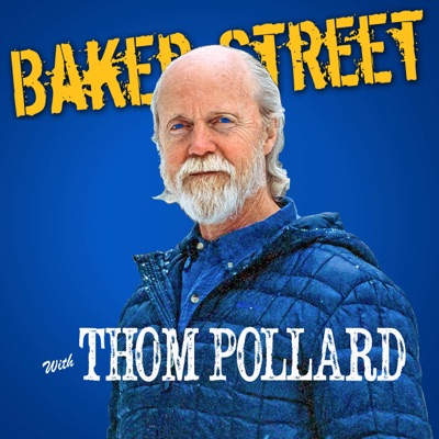 Baker Street with Thom Pollard