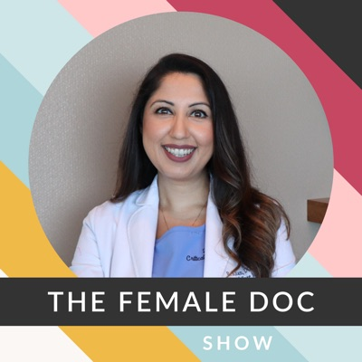 The Female Doc Show:Dr. Roozehra Khan