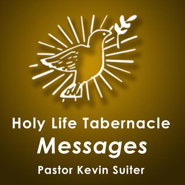 Holy Life Tabernacle - Evangelist Kevin Suiter