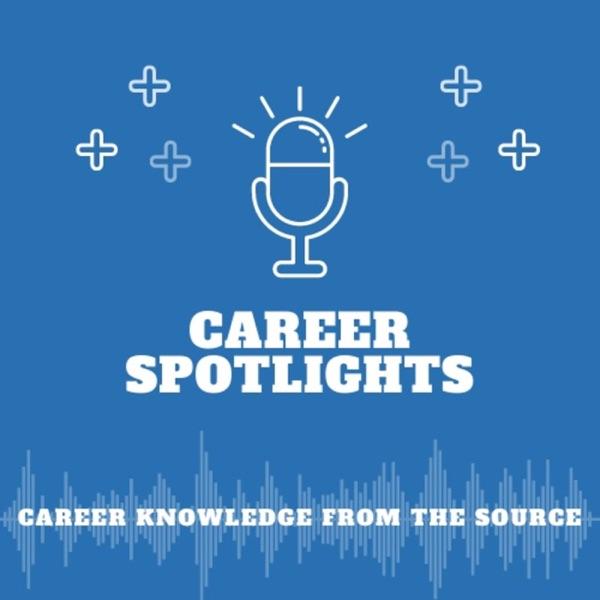 Career Spotlight Series