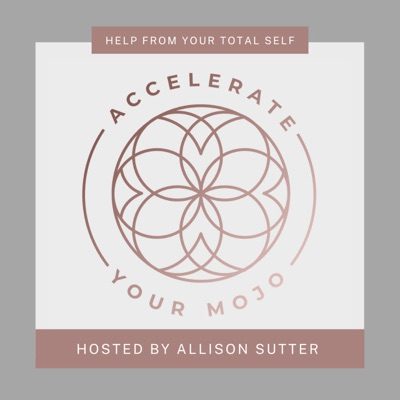 Accelerate Your Mojo Podcast