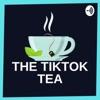 TikTok Tea ☕️